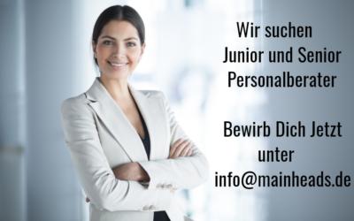 Wir suchen Dich! Junior / Senior Personalberater